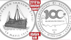 Atatürk'süz 19 Mayıs parası bastılar