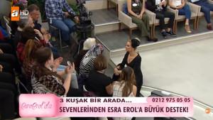 Sevenlerinden Esra Erol'a büyük destek