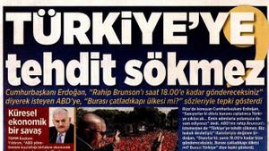 Erdoğan'ın ABD'ye restini gazeteler nasıl gördü?