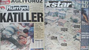 7 Ağustos 1999 depreminin ardından atılan gazete manşetleri