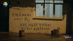 Çukur'da Lösemi hastası Öykü Arin için duvar yazısı