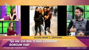 Çılgın Sedat 2.Sayfa'da : Her şeyimi sattım