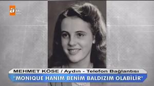 Ölüm döşeğindeki kadın kızına, Monique senin baban Türk dedi