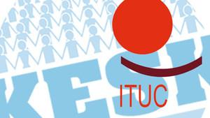 ITUC raporuna göre Türkiye işçi hakkı ihlallerinde ilk sırada