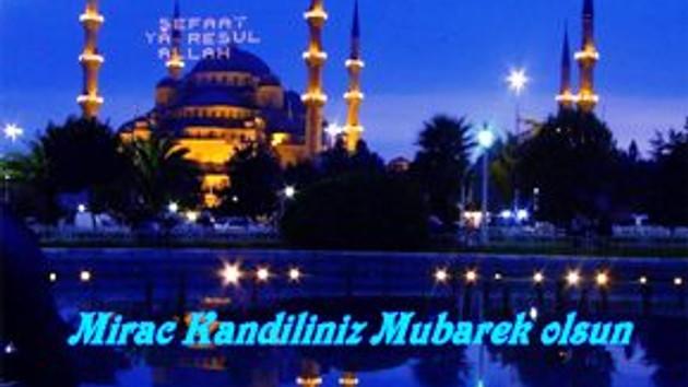 Bu gece Miraç Kandili! Hz. Muhammed nasıl göğe yükseldi?