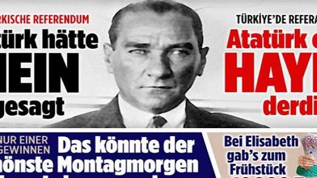 Son dakika haberleri: Alman Bild gazetesi Erdoğan'a savaş açtı: Atatürk olsa hayır derdi