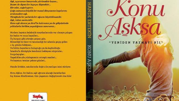 Hande Ertekin'den yeni aşk romanı Konu Aşksa çıktı