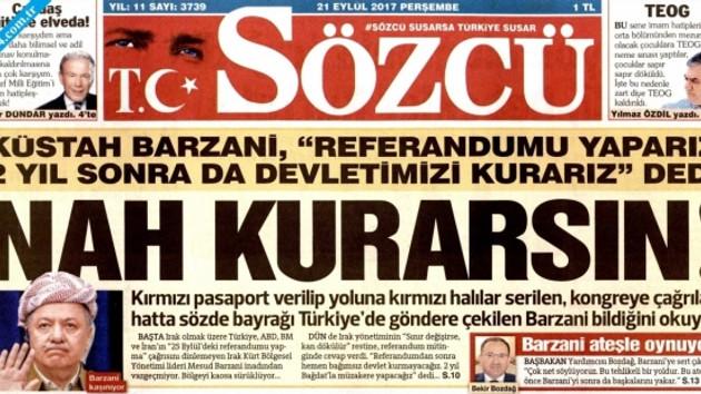 Sözcü'den Barzani'ye şok manşet: Nah kurarsın!