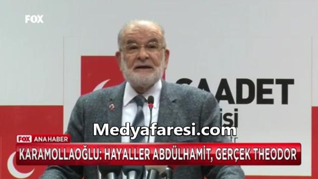 Saadet Lideri Temel Karamollaoğlu Erdoğan'ı kızdıracak: Hayaller Abdülhamit, gerçekler Theodor
