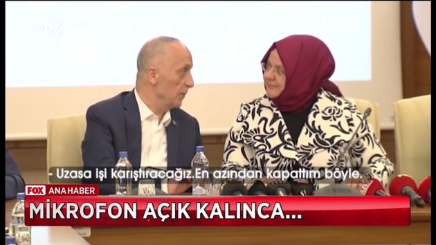 Türk-İş Başkanı Atalay Bakanla konuşurken mikrofon açık kalınca...