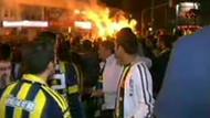 Fenerbahçe taraftarı Kadıköy'ü yaktı!