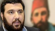 Abdülhamid'in torunu BBP'nin İstanbul adayı oluyor!