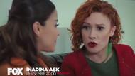 İnadına Aşk 21. bölümde şok!