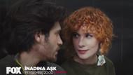İnadına Aşk 24. bölümde romantik dakikalar