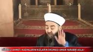 Cübbeli Ahmet: Kızların okuması aman Yarabbi asla!