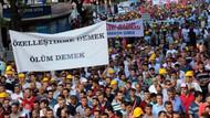 Maden işçileri: Özelleştirmeye izin vermeyeceğiz