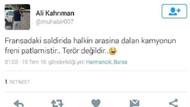 Fransa'daki saldırıyla ilgili tweet atan AA muhabiri Ali Kahrıman'a büyük tepki!