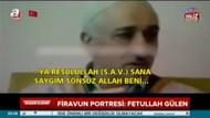 Fetullah Gülen, Hz. Muhammed'e böyle dil uzattı