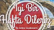 AKP'li Belediyenin İyi haftalar mesajı neden olay oldu?