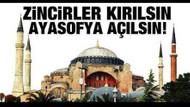 Sosyal medyada Erdoğan'a Ayasofya ibadete açılsın çağrısı