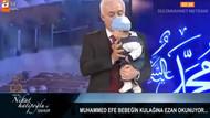 Nihat Hatipoğlu canlı yayında bebeğin kulağına ezan okudu