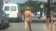 Ödemiş caddelerinde çırılçıplak bir erkek