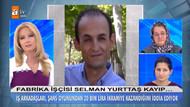 Müge Anlı 11 gündür kayıp olan Selman Yurttaş'ı balık tutarken buldu!