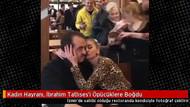 Kadın hayranı, İbrahim Tatlıses'i öpücüklere boğdu