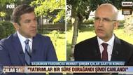 Mehmet Şimşek: Bazı şirketler yurtdışında 3-5 Milyar Dolara şirket almış