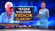 Buket Aydın'dan Adnan Oktar'ın kardeşi Kenan Oktar'a sert sözler