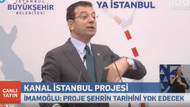 İmamoğlu savaş açtı: Ya Kanal ya İstanbul