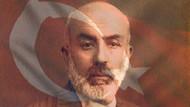 12 Mart İstiklal Marşı'nın kabulü ve Mehmet Akif Ersoy'u anma günü!
