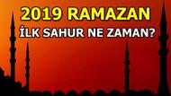 Ramazan ayı hangi tarihte başlıyor? 2019 ilk sahur ve oruç ne zaman?