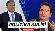 Medyafaresi.com Politika Kulisi: Yeni oluşumun merkezi kim? Gül mü, Babacan mı?