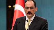 Kalın'dan kayyum açıklaması: İstanbul ve Ankara için böyle bir gündem yok