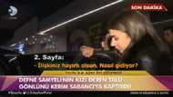 Defne Samyeli'nin kızı Deren Talu Kerim Sabancı ile yakalandı