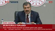 Sağlık Bakanı Koca: Kararı Erdoğan verecek
