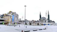 İstanbul'da Taksim Meydanı ve İstiklal Caddesi bomboş kaldı