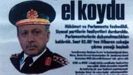 Cumhurbaşkanı Erdoğan'ı darbeci yaptılar