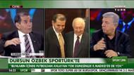 Dursun Özbek: Tövbe! İbrahimoviç'i alacağım demedim!