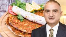 Kültür ve Turizm Bakanı: Lahmacunun 70 liraya satılmasına karşı değilim