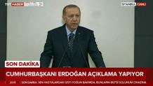 Erdoğan'dan son dakika açıklaması.. CANLI