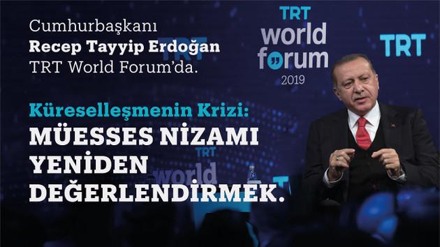 Cumhurbaşkanı Erdoğan TRT World Forum'dan Dünyaya seslenecek