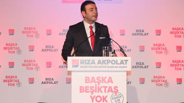 CHP Beşiktaş Belediye Başkan Adayı Rıza Akpolat: Beşiktaş'a sahip çıkacağım