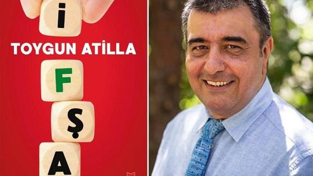 Toygun Atilla'dan olay yaratacak kitap: İfşa