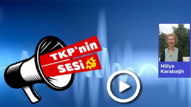 TKP'nin Sesi yayında: Dünyadan memleketten haber ve yorumlar...