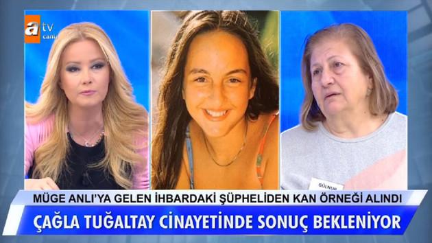 Müge Anlı'daki Çağla Tuğaltay cinayetinde son dakika gelişmesi!