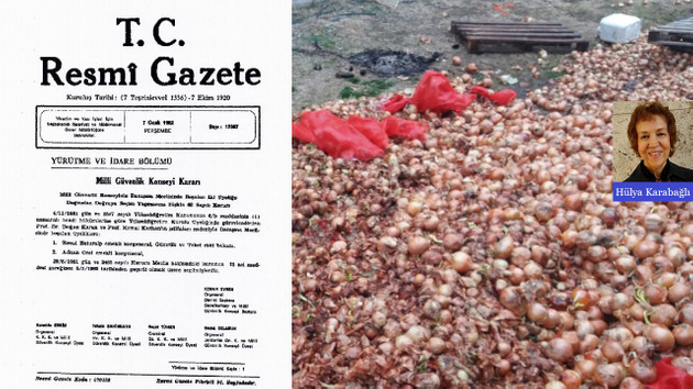 12 Eylül Askeri yönetimi 38 yıl önce soğanın depolarda çürümemesi için hangi kararı çıkarmış…