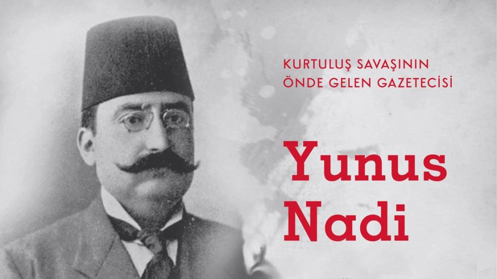 Kurtuluş Savaşı'nın önde gelen gazetecisi Yunus Nadi Abalıoğlu kimdir?