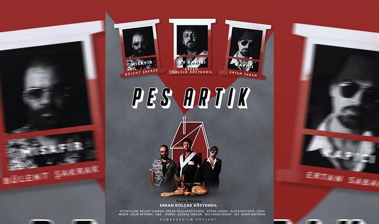 Erkan Kolçak Köstendil'den evde mini dizi: Pes Artık